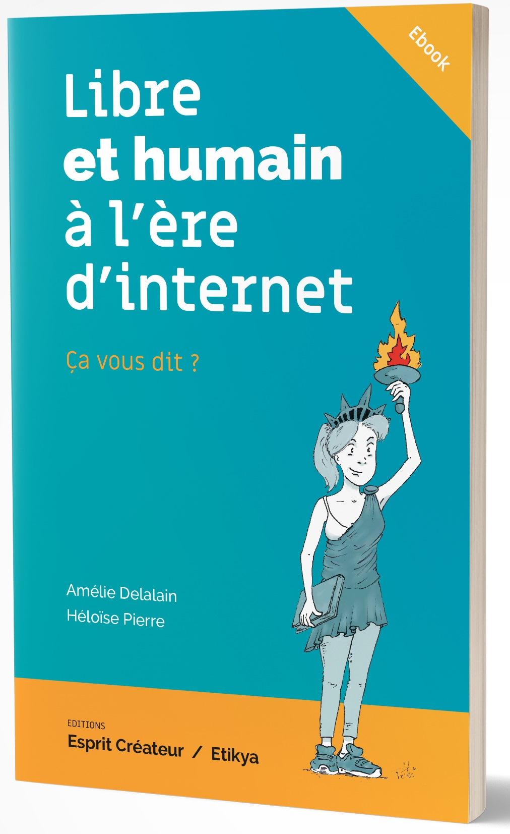 ebook libre et humain à l'ère d'internet d'Héloïse Pierre et Amélie Delalain