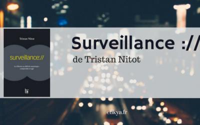 «Surveillance ://» de Tristan Nitot