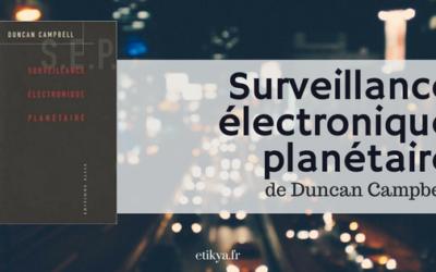 """""""Surveillance électronique planétaire"""" de Duncan Campbell"""