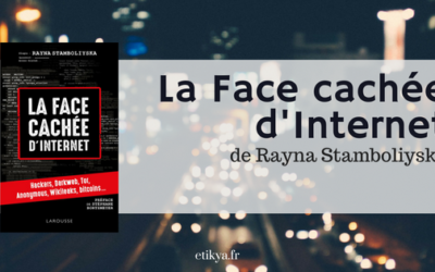 """""""La Face cachée d'Internet"""" de Rayna Stambolisyska"""