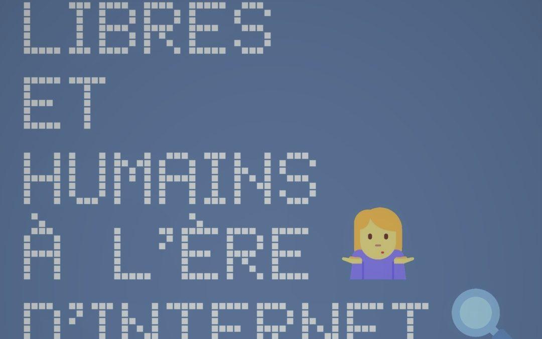 Libres et Humains à l'ère d'internet – du 26 au 31 janvier 2019 sur Annecy